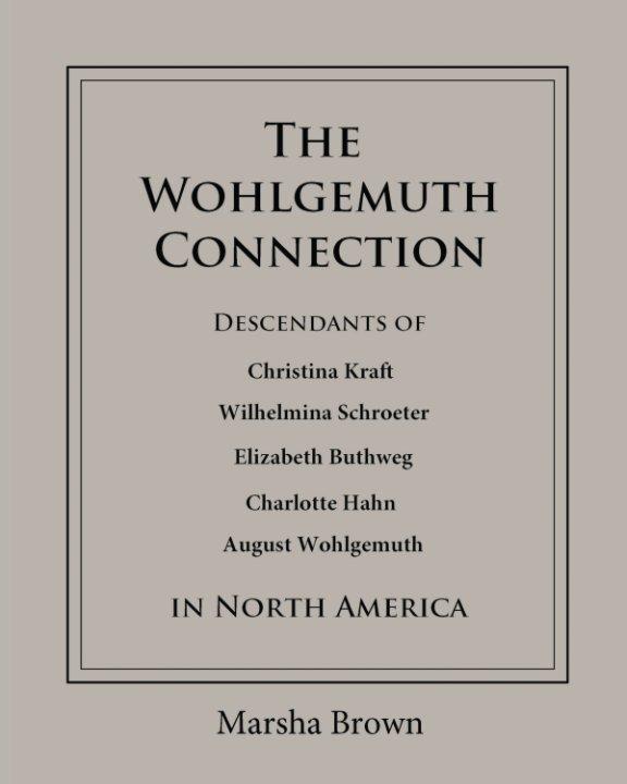 The Wohlgemuth Connection nach Marsha Brown anzeigen