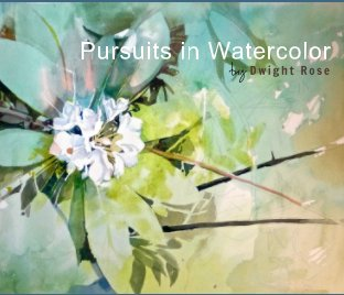 Pursuits in Watercolor
