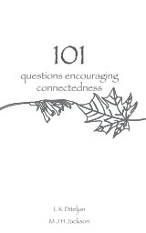 101 questions encouraging connectedness book cover