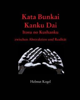 Kata Bunkai,Kanku Dai, Itosu no Kushanku book cover