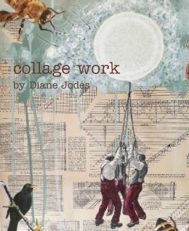 collage work by Diane Jodes book cover