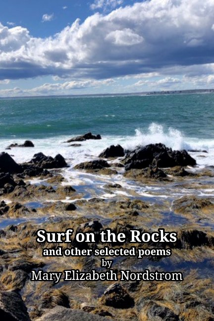 View Surf on the Rocks by Mary Elizabeth Nordstrom