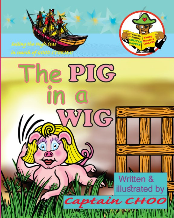 View The PIG in a WIG by David S. Chouhan
