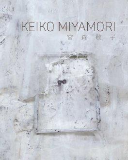 Keiko Miyamori Hardcover Japanese book cover
