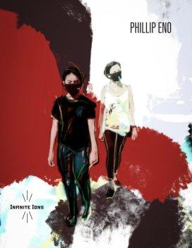 """PHILLIP ENO """"Infinite Ions"""" book cover"""