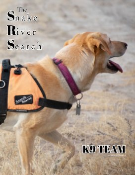 The Snake River Search K9 Team book cover