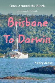 Once Around the Block - Brisbane to Darwin book cover