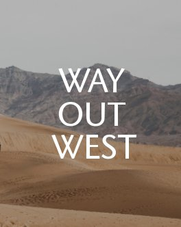 Way Out West: A Photo Journal book cover