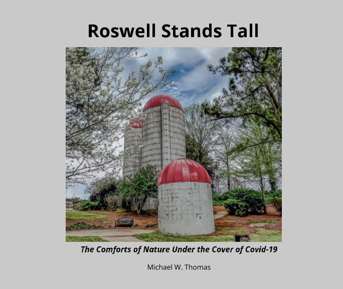 View Roswell Stands Tall by Michael W. Thomas