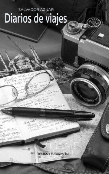 Ver Diarios de viajes por Salvador Aznar