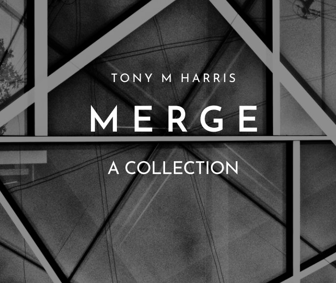 View Merge by Tony M Harris