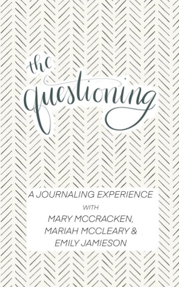 View The Questioning by McCracken, McCleary, Jamieson
