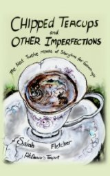 Chipped Teacups and Other Imperfections book cover