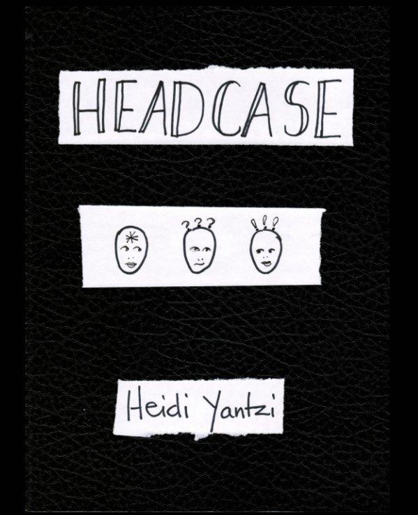 Headcase nach Heidi Yantzi anzeigen