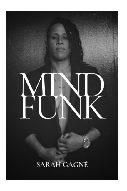 View Mind Funk by Sarah Gagne