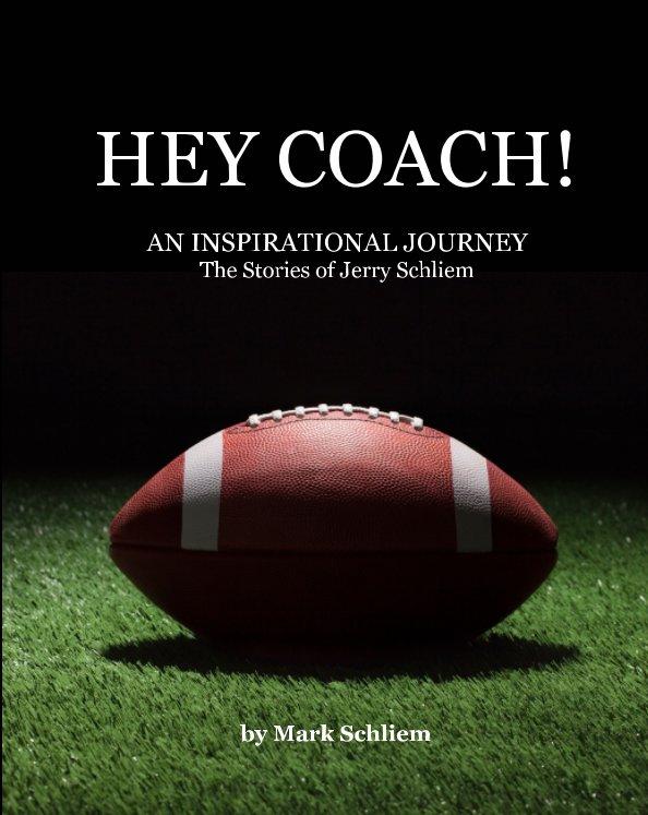 Bekijk Hey Coach! op Mark Schliem