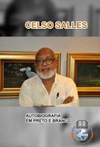 CELSO SALLES - Autobiografia em Preto e Branco - CAPA DURA book cover