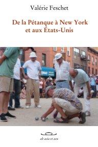 De la pétanque à New York book cover