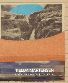 Kelda Martensen - Familiar Reasons to Let Go book cover