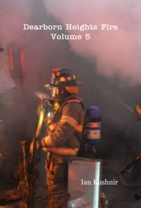 Dearborn Heights Fire Volume 5 book cover