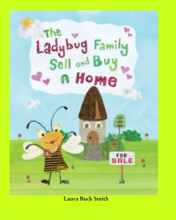 The Ladybug Family Sell and Buy a Home book cover