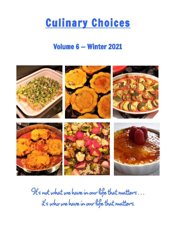 View Culinary Choices - Winter 2021 by Sharye Grella