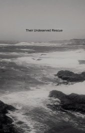 Their Undeserved Rescue book cover