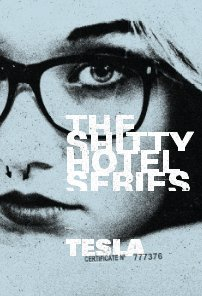 A Shitty Hotel Series featuring Tesla book cover