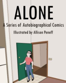 Alone: A Series of Autobiographical Comics book cover