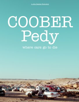 Coober Pedy - where Cars go to die book cover