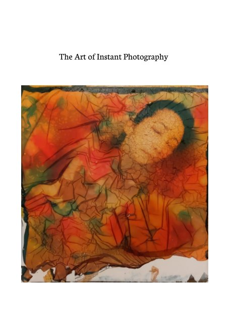 View The Art of Instant Photography by AFPA