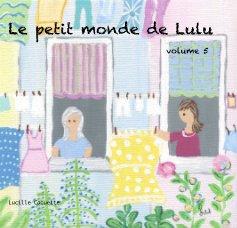 Le petit monde de Lulu book cover