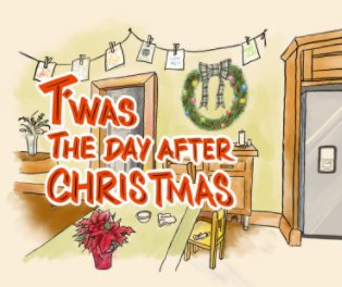 T'was The Day After Christmas book cover
