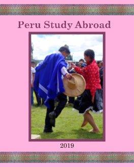 Peru Study Abroad 2019 book cover