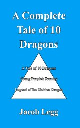 A Complete Tale of 10 Dragons book cover