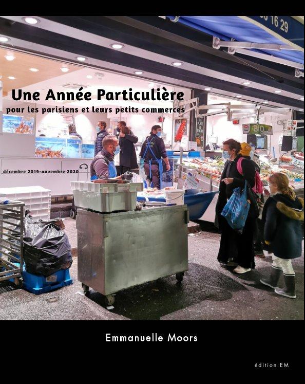 Ver Une Année Particulière por Emmanuelle Moors