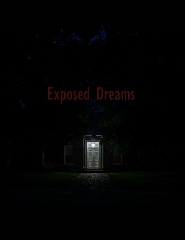Bekijk Exposed Dreams op Andrew Silva