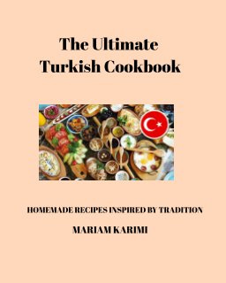 The Ultimate Turkish Cookbook book cover