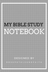My Bible Study Notebook - Grey book cover