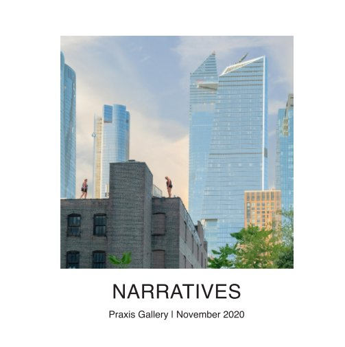 View Narratives by Praxis Gallery