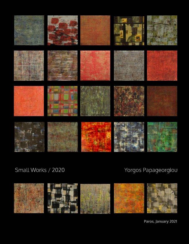 small works 2020 nach Yorgos Papageorgiou anzeigen
