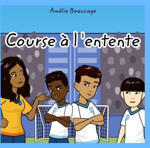 View Course à l'entente by Amélie Beaucage-Mercier
