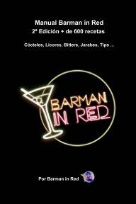 Manual Barman in Red 2ª Edición + de 600 recetas book cover