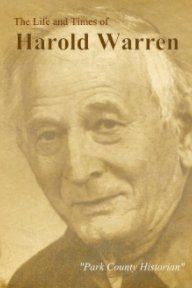 Life and Times of Harold Warren book cover