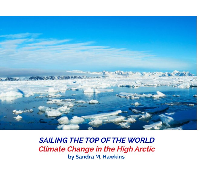 Sailing the Top of the World nach Sandra M. Hawkins anzeigen