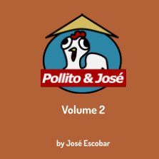 Pollito and Jose: Vol. 2 book cover