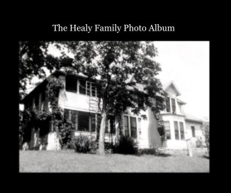 The Healy Family Photo Album book cover