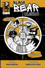 Black Bear Blonde : ISSUE THREE book cover