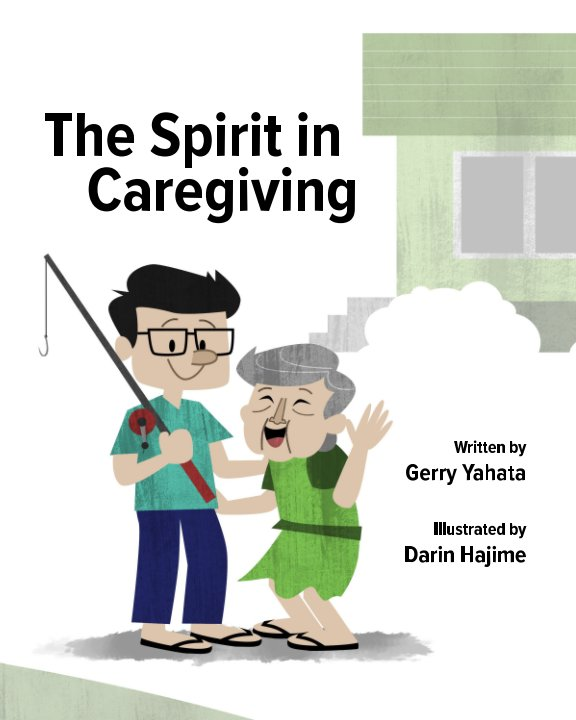 View Spirit in Caregiving - English - Second Edition by Gerry Yahata