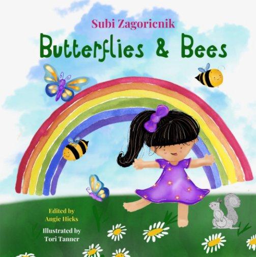 Butterflies and Bees nach Subi Zagoricnik anzeigen